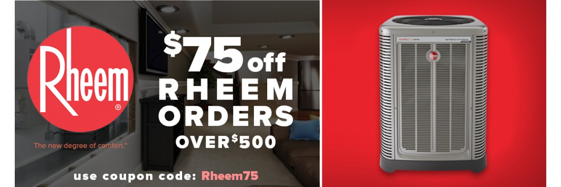 $75 off Rheem order over $500